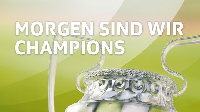 Sendungslogo «Morgen sind wir Champions»