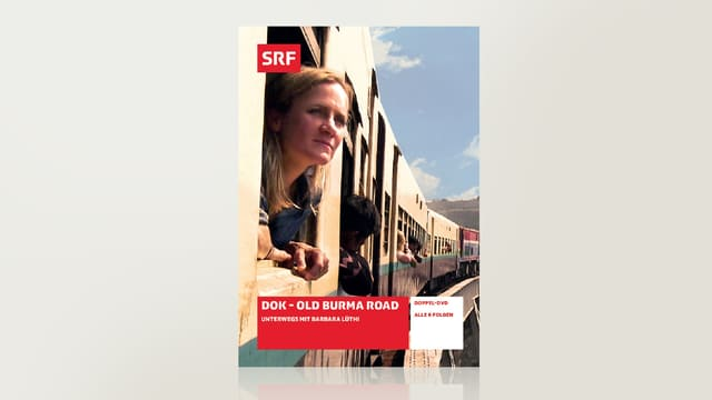Old Burma Road - unterwegs mit Barbara Lüthi
