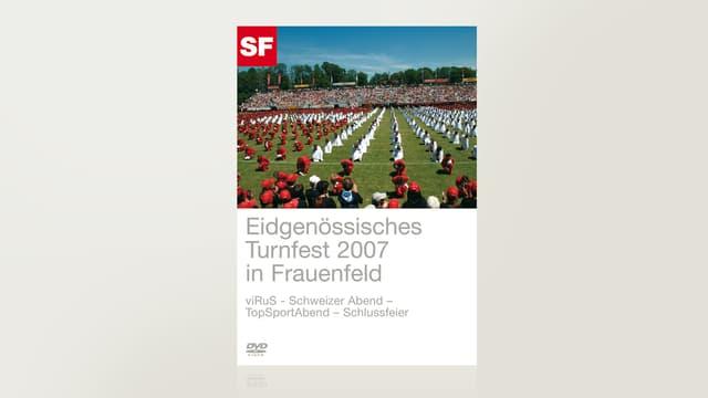 Eidgenössisches Turnfest 2007 - Frauenfeld