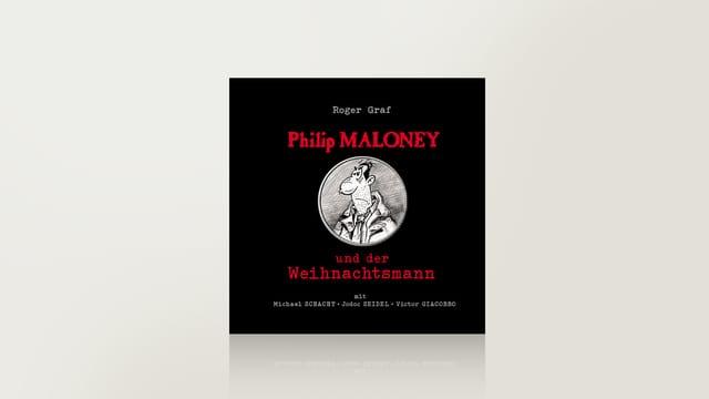 Philip Maloney und der Weihnachtsmann