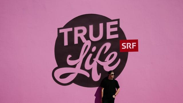 «True Life»