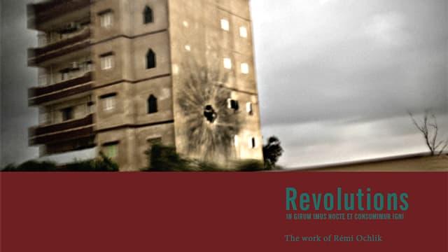 Rémi Ochlik: Revolutions