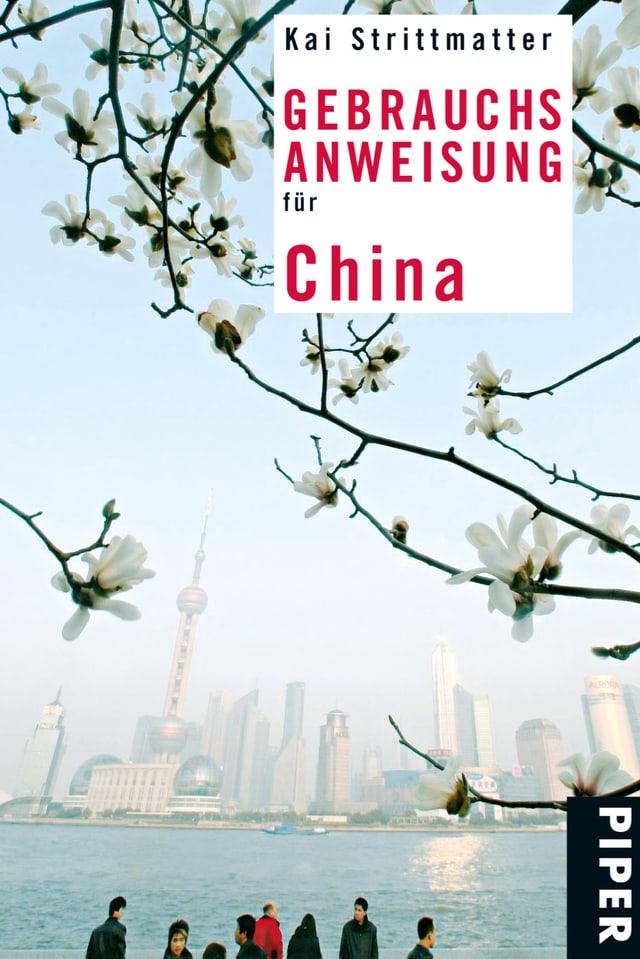 Cover des Buches von Kai STrittmatter «Gebrauchsanweisung für China»