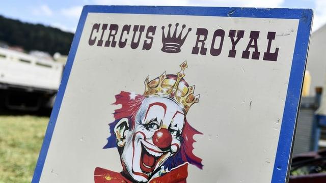Schild vom Zirkus Royal.