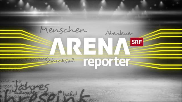 Sendungslogo «Arena/Reporter»