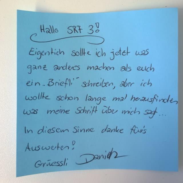 Die Schrift von SRF 3 Hörerin Daniela Schnider aus Kulm AG.