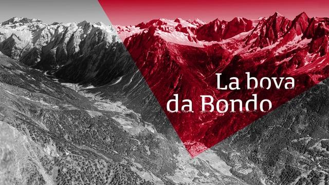La survista dals eveniments a Bondo