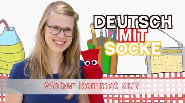 Video «Deutsch mit Socke: Woher kommst du? (8/35)» abspielen