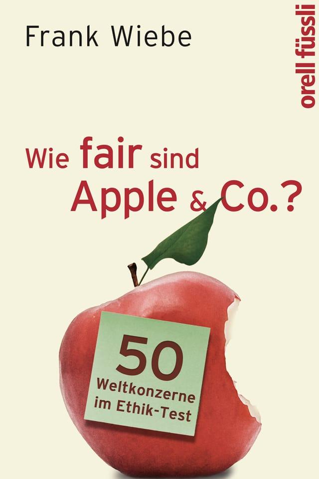 """Buchtitel von """"Wie fair sind Apple & Co.?"""""""