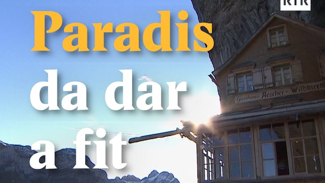 Laschar ir video «Paradis da dar a fit»