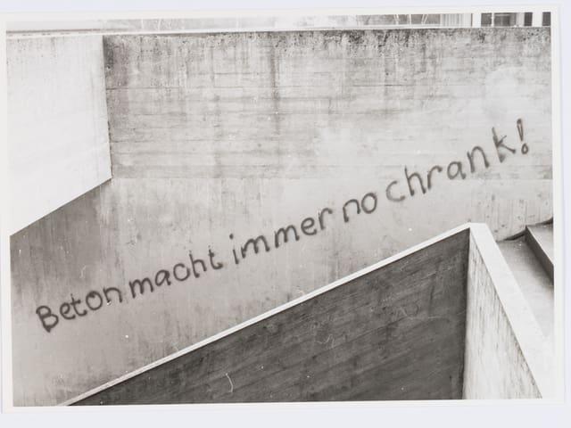 Auf der Wand geschrieben: «Beton macht immer no chrank!»