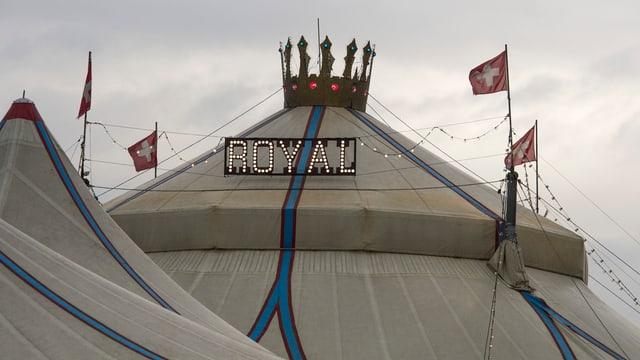 Der Zirkus Royal.