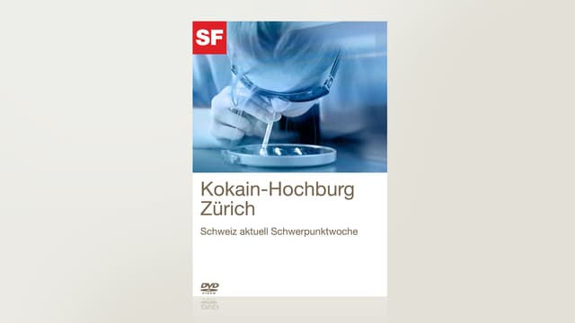 Kokain-Hochburg Zürich
