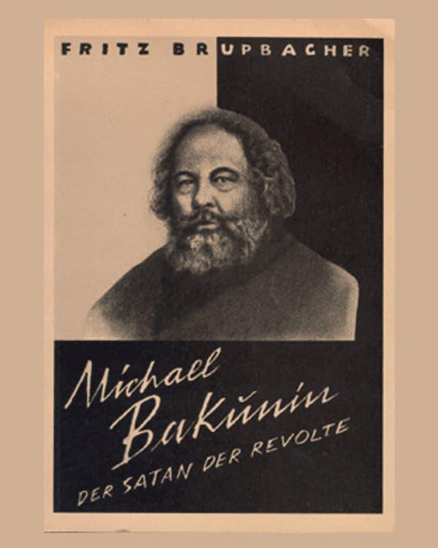 Das Cover des Buches zeigt ein Portrait Bakunins, darunter steht der Titel des Werks.