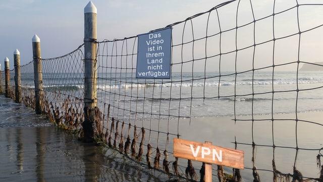Ein Zaun, ein Schild «das Video ist für Ihr Land nicht verfügbar», ein Loch im Zaun, ein anderes Schild «VPN».
