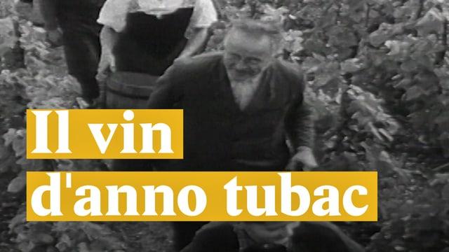Laschar ir video «Il vin danno tubac»
