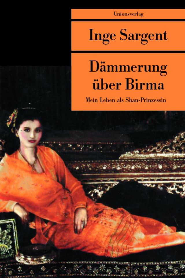 Cover des Buches von Inge Sargent «Dämmerung über Birma»