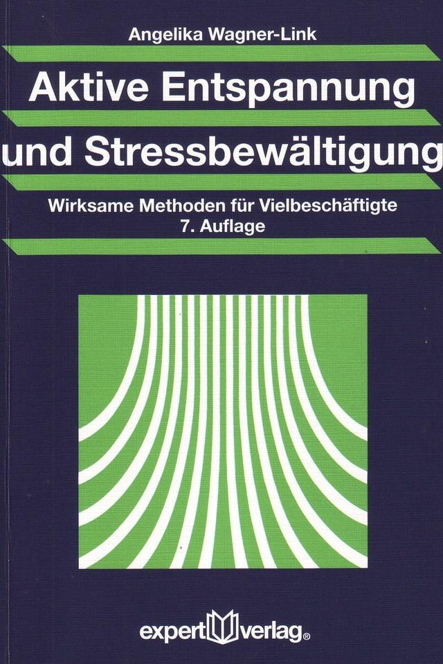 Buchtitel Aktive Entspannung und Stressbewältigung.