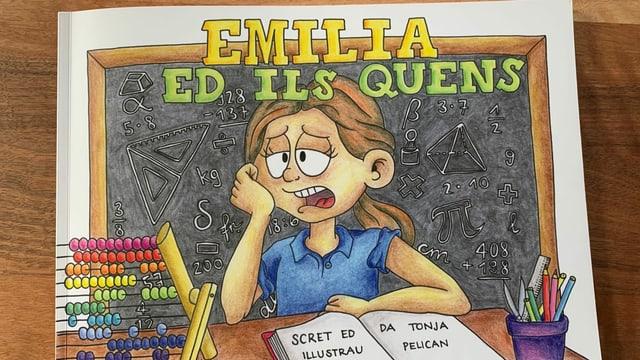 Sin il cover dal cudesch ves'ins Emilia che ha problems cun far quints.