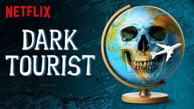 «Dark Tourist» – die Facts