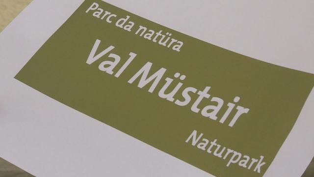 Visualisaziun dal nov nom per il parc regiunal «parc da natüra Val Müstair».