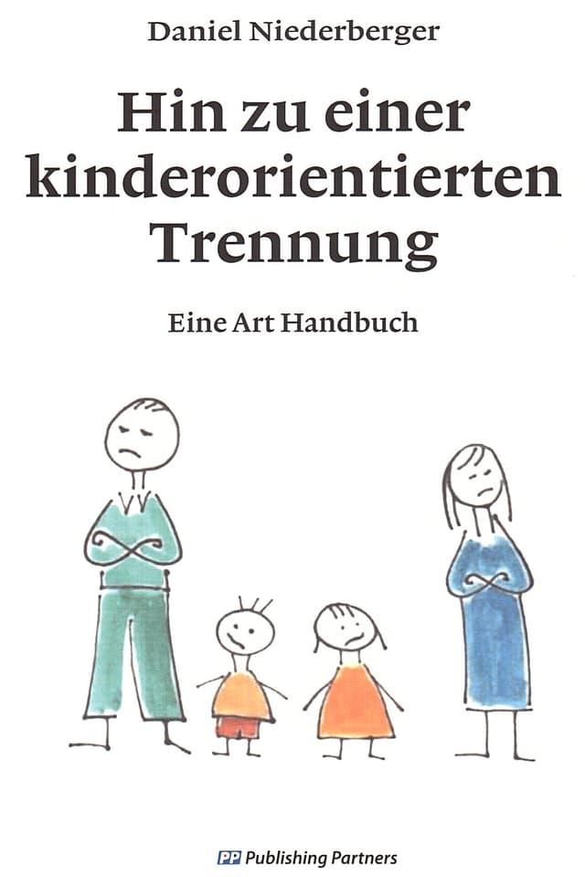 Umschlag des Buchs «Hin zu einer kinderorientierten Trennung».