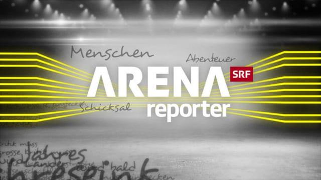 Keyvisual der Sendung Arena/Reporter