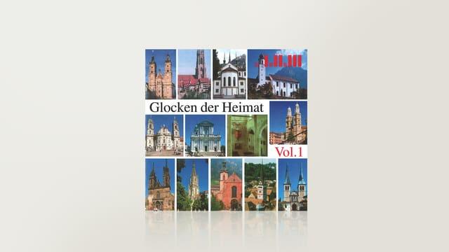 Glocken der Heimat, Vol. 1