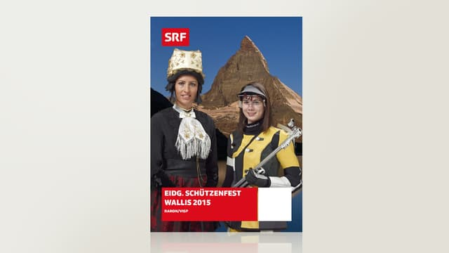 Eidgenössisches Schützenfest 2015 - Raron/Visp