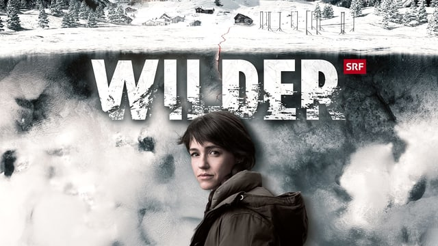 Key Visual der SRF-Serie «Wilder»