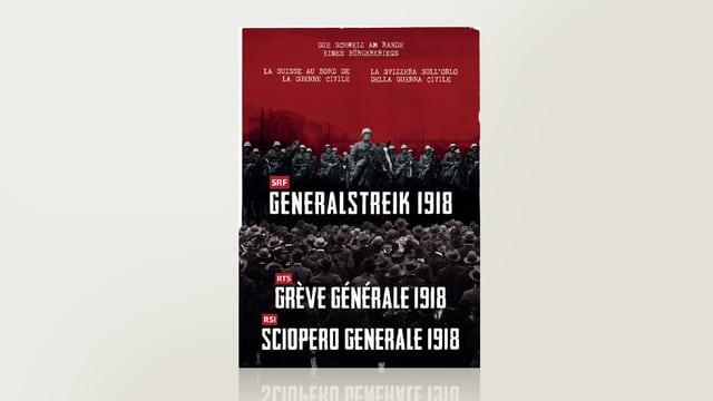 Generalstreik 1918 - Grève générale 1918 - Sciopere generale 1918