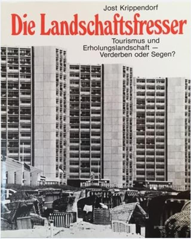 Buchtitel «Die Landschaftsfresser» von Jost Krippendorf, mit Hochhäusern in schwarz-weiss