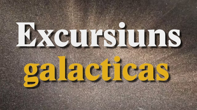 Laschar ir video «Excursiuns galacticas»