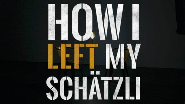 Keyvisual der neuen Webserie «How I left my Schätzli».