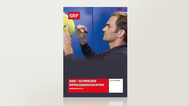 Schweizer Erfolgsgeschichten