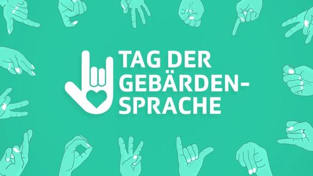 Tag der Gebärdensprache auf einem grünen Hintergrund mit vielen verschiedenen Handzeichen drum herum.