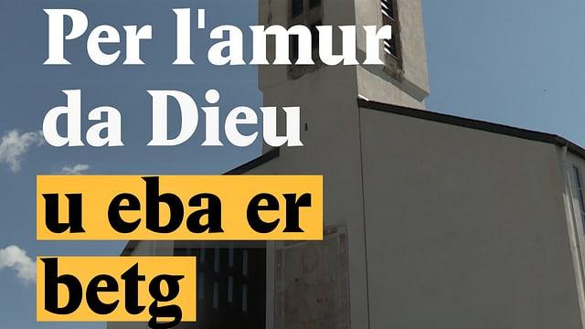 Laschar ir video «Per lamur da Dieu - u eba er betg»