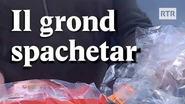 Laschar ir video «Il grond spachetar - #PlasticAttack»