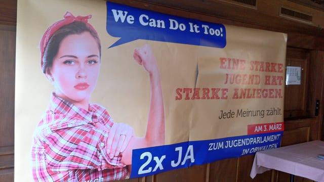 Plakat mit dem Slogan «We can do it too» für die Einführung eines Jugendparlamentes in Obwalden.