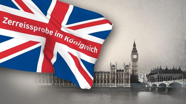 """Grossbritanniens Flagge mi Schriftzug """"Zerreissprobe im Königreich"""""""