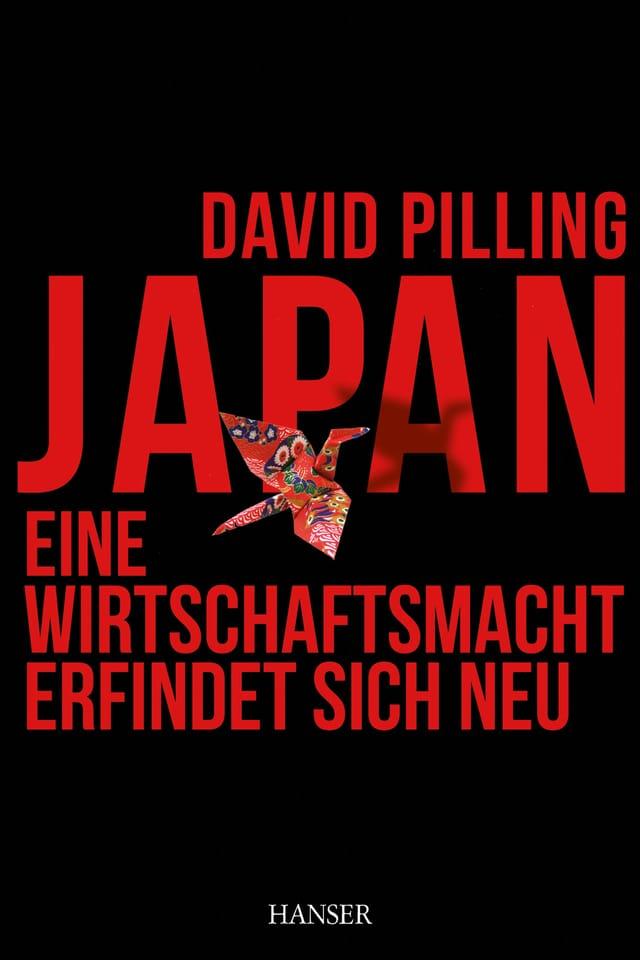 Japan – Eine Wirtschaftsmacht erfindet sich neu