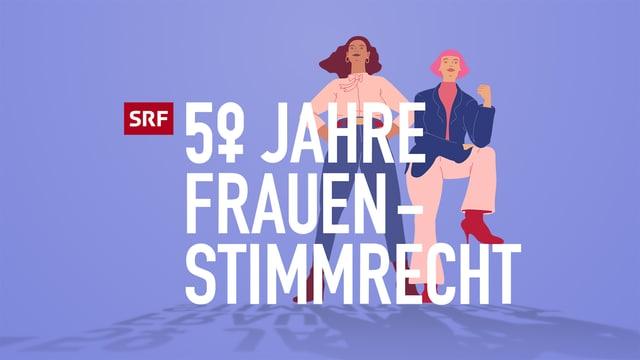 50 Jahre Frauenstimmrecht