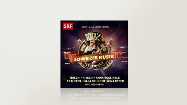 100% Schweizer Musik - Peter Reber