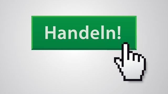 Cursor-Zeigefinger klickt auf einen grünen Button mit der Aufschrift «Handeln!»