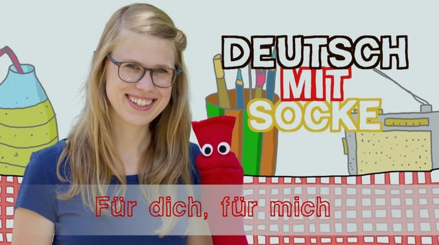 Video «Deutsch mit Socke: Für dich, für mich (26/35)» abspielen