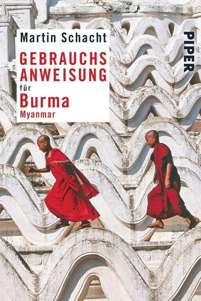 Cover des Buches von Martin Schacht «Gebrauchsanweisung für Burma»