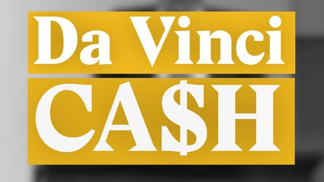 Laschar ir video «Da Vinci CA$H!»