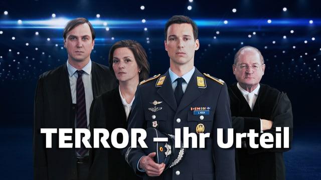Die Darsteller des Films «Terror - Ihr Urteil»