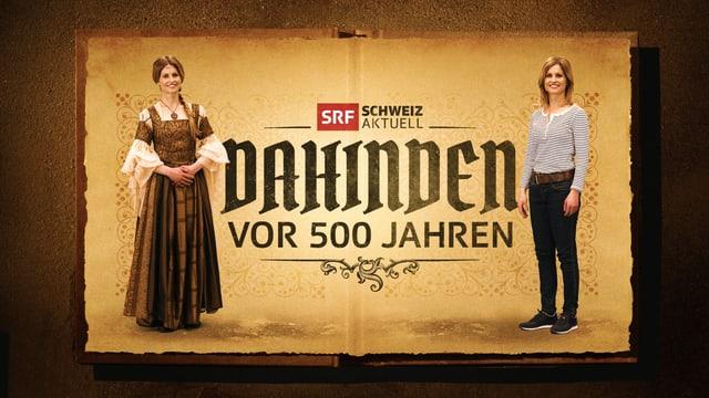 Logo der Sendungsreihe mit Sabinde Dahinden in moderner und in mittelalterlicher Kleidung.