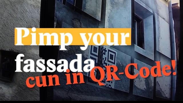 Laschar ir video «Pimp your fassada - cun in QR-Code!»